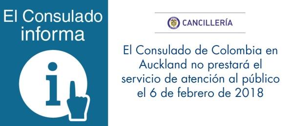 El Consulado de Colombia en Auckland no prestará el servicio de atención al público el 6 de febrero de 2018